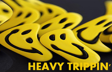 Heavy Trippin'